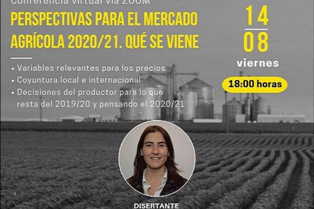 PERSPECTIVAS PARA EL MERCADO AGRÍCOLA 2020/21. QUE SE VIENE